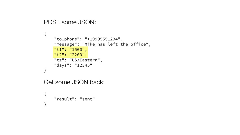 """POST some JSON: { """"to_phone"""": """"+19995551234"""", """"..."""
