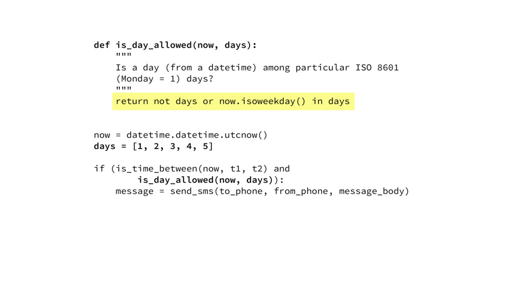 """def is_day_allowed(now, days): """""""""""" Is a day (fr..."""