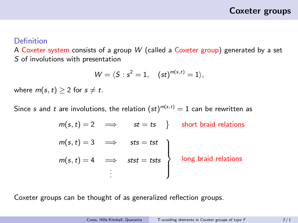 Coxeter groups Definition A Coxeter system consi...