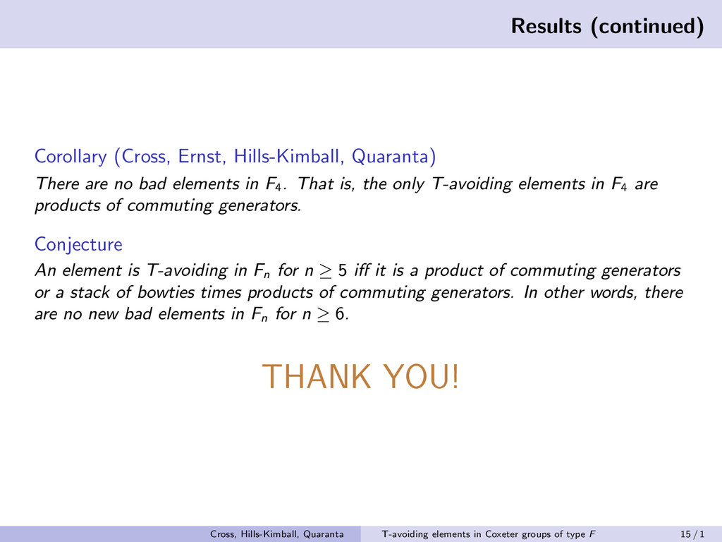 Results (continued) Corollary (Cross, Ernst, Hi...