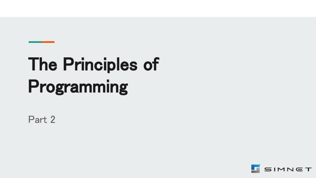 The Principles of Programming Part 2