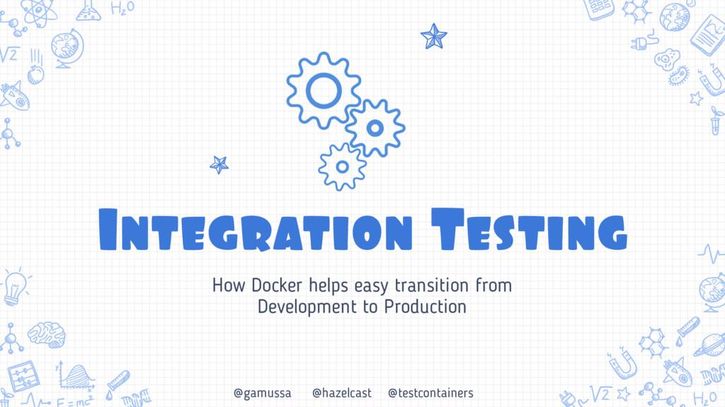 @gamussa @hazelcast @testcontainers Integration...