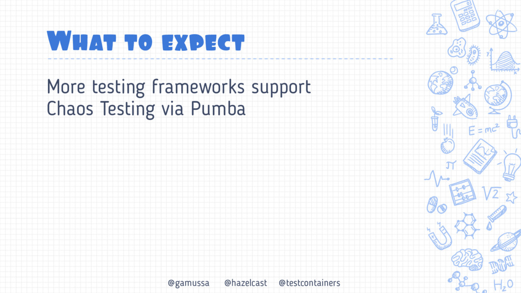 @gamussa @hazelcast @testcontainers What to exp...
