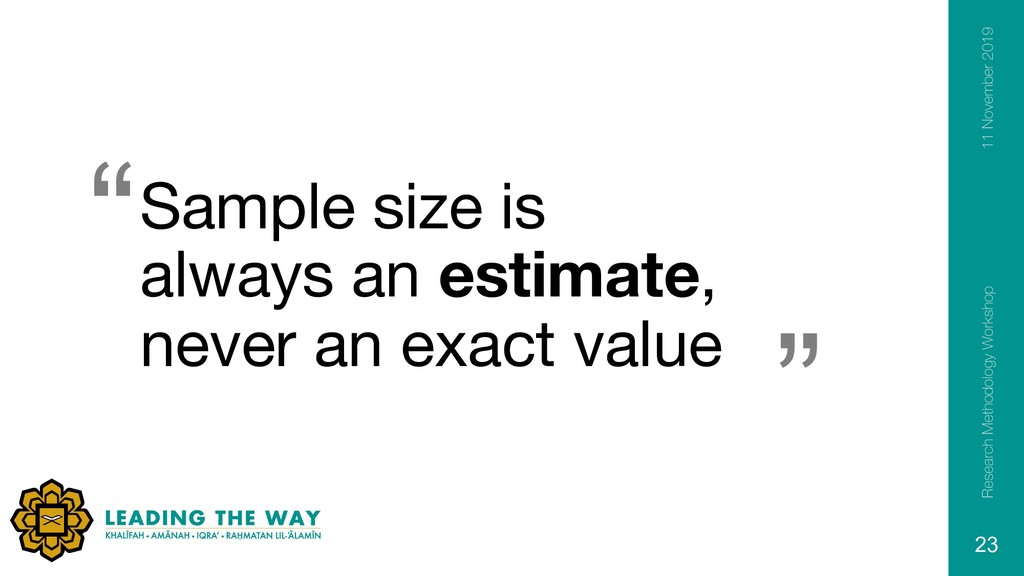 """ "" Sample size is always an estimate, never an..."