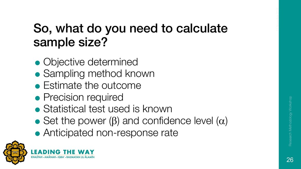 So, what do you need to calculate sample size? ...