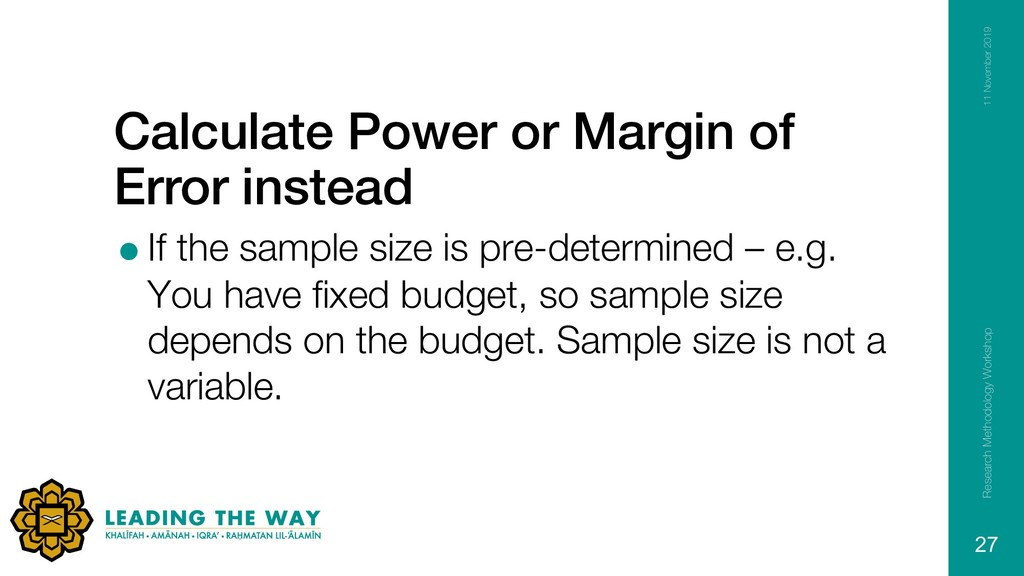 Calculate Power or Margin of Error instead =If ...