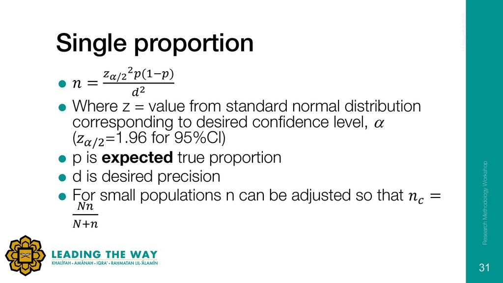 Single proportion =  = #$/& &'()*') ,& = Where ...