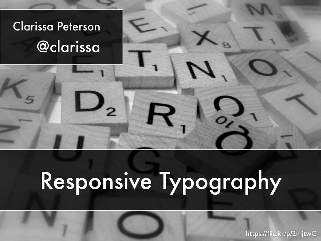 Responsive Typography https://flic.kr/p/2mjtwC C...
