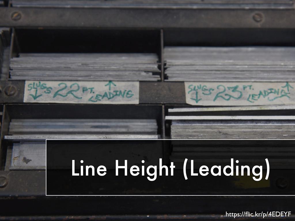 Line Height (Leading) https://flic.kr/p/4EDFYF