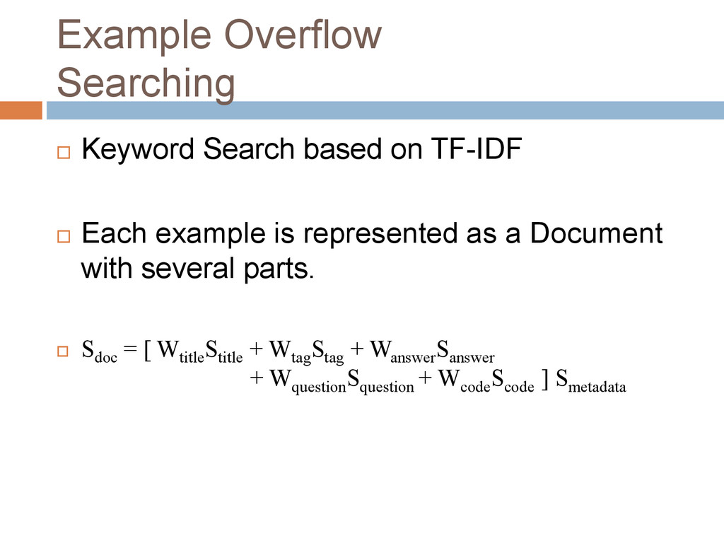 Example Overflow Searching  Keyword Search bas...