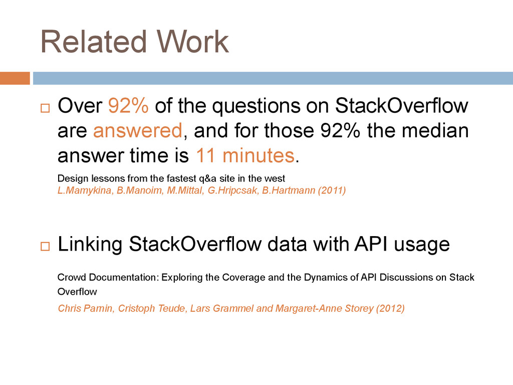 Related Work  Over 92% of the questions on Sta...