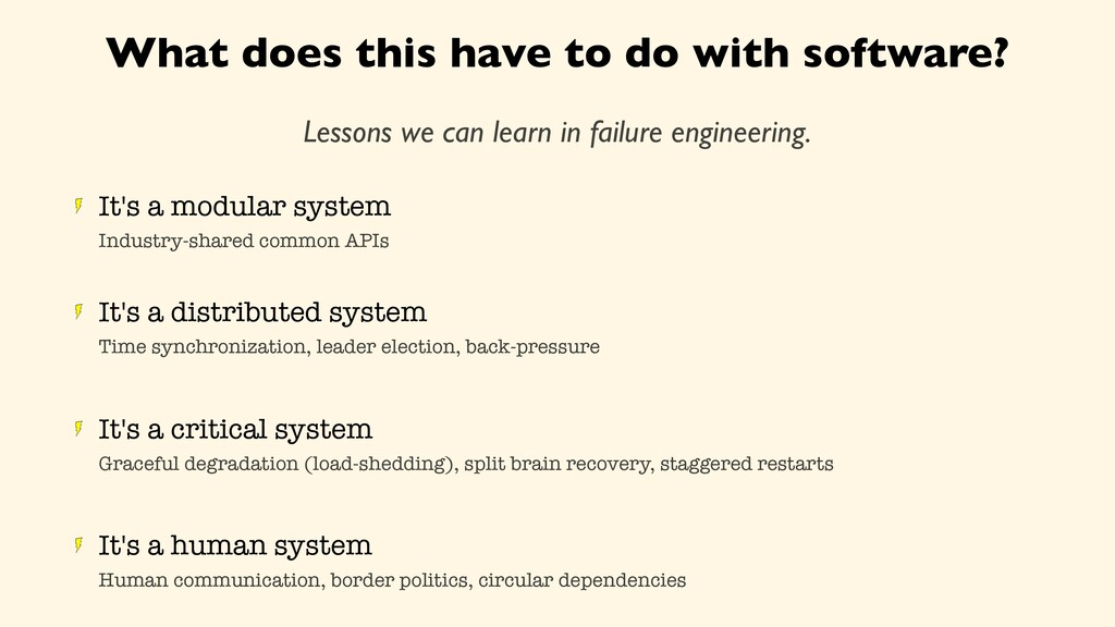 What does this have to do with software? Lesson...