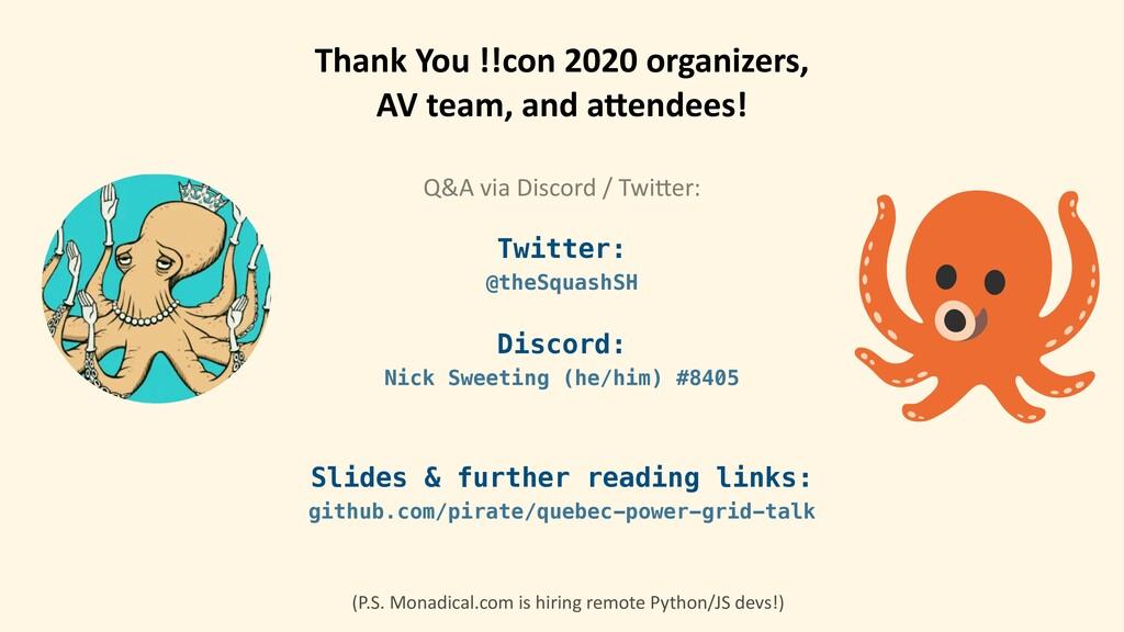 Thank You !!con 2020 organizers, AV team, and a...