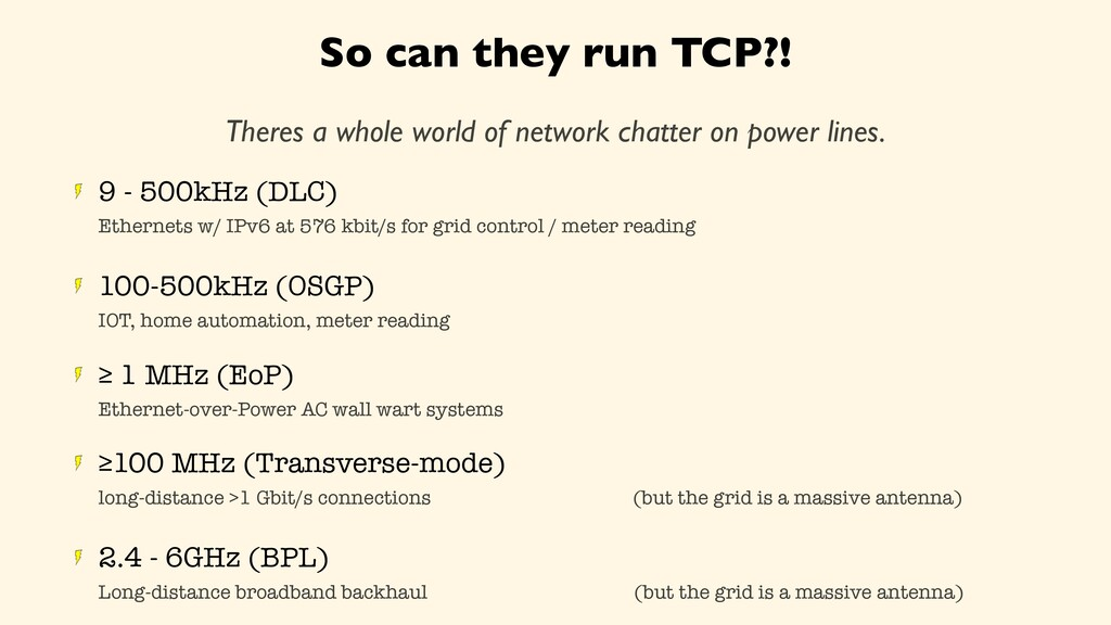So can they run TCP?! Theres a whole world of n...
