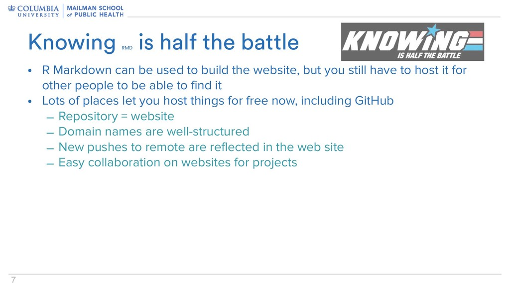 7 • R Markdown can be used to build the website...