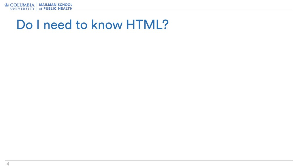 4 Do I need to know HTML?
