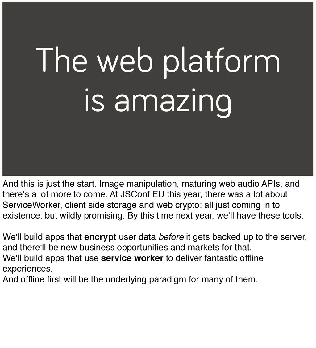 The web platform is amazing And this is just th...