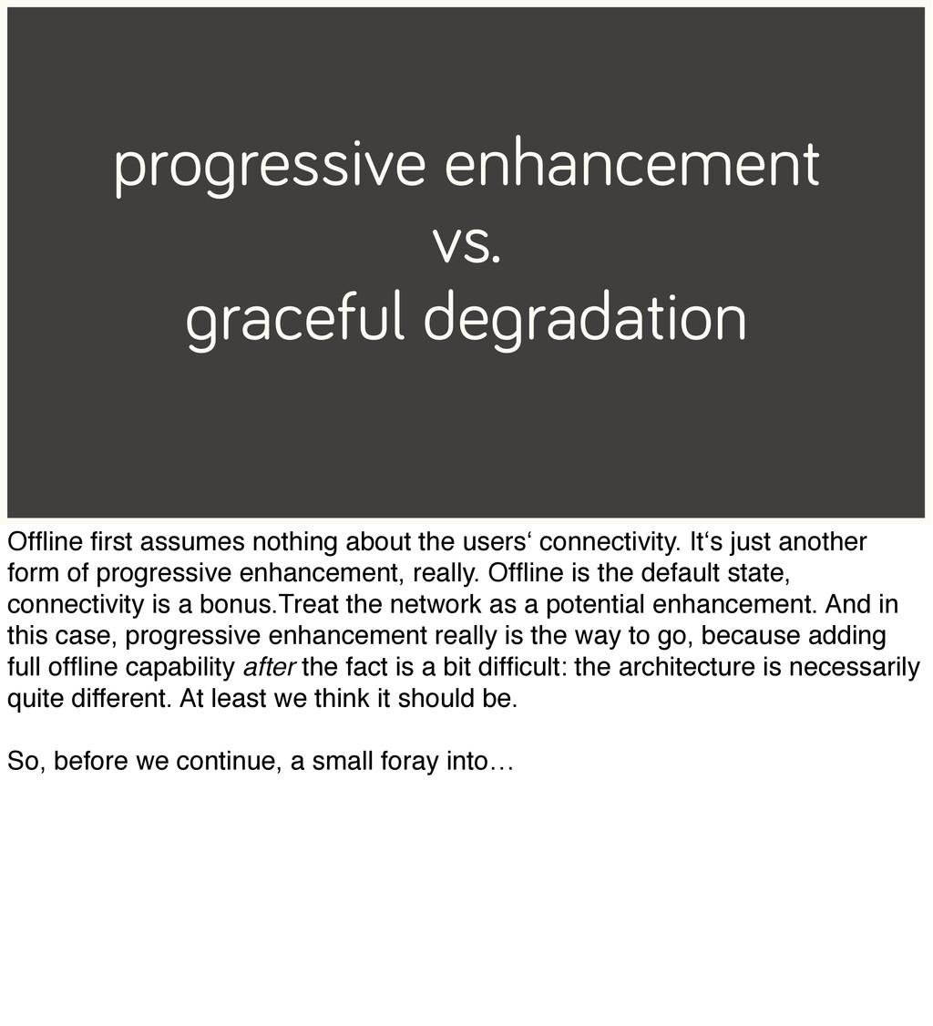 progressive enhancement vs. graceful degradatio...
