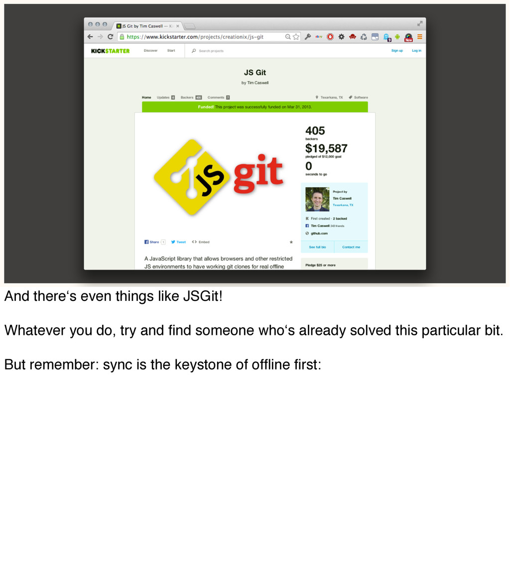 And there's even things like JSGit! Whatever yo...