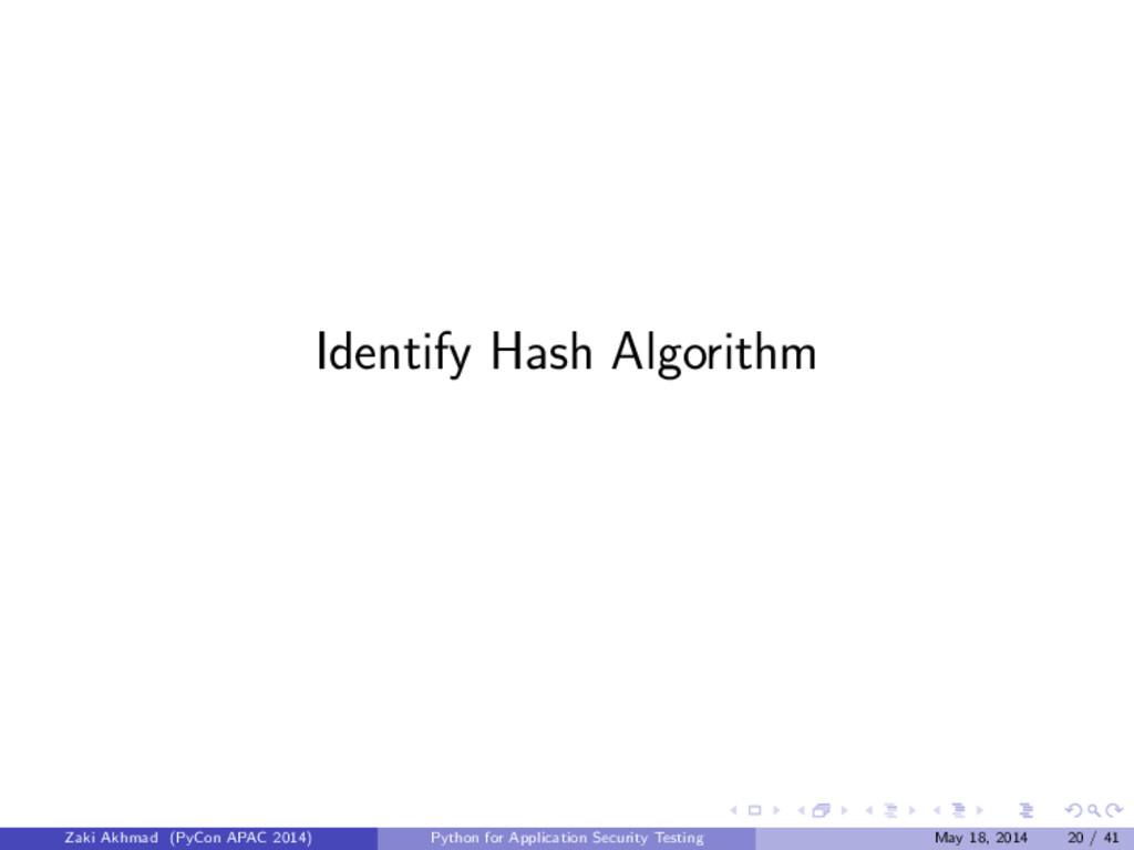 Identify Hash Algorithm Zaki Akhmad (PyCon APAC...