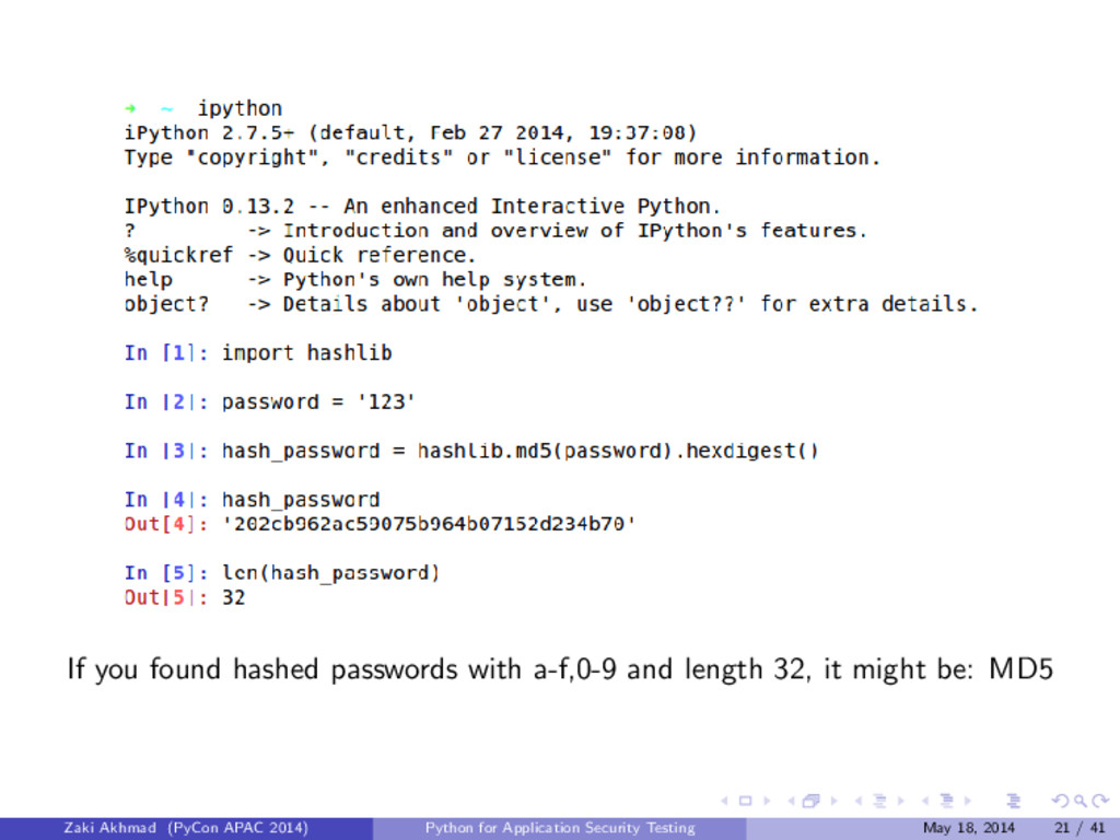 If you found hashed passwords with a-f,0-9 and ...