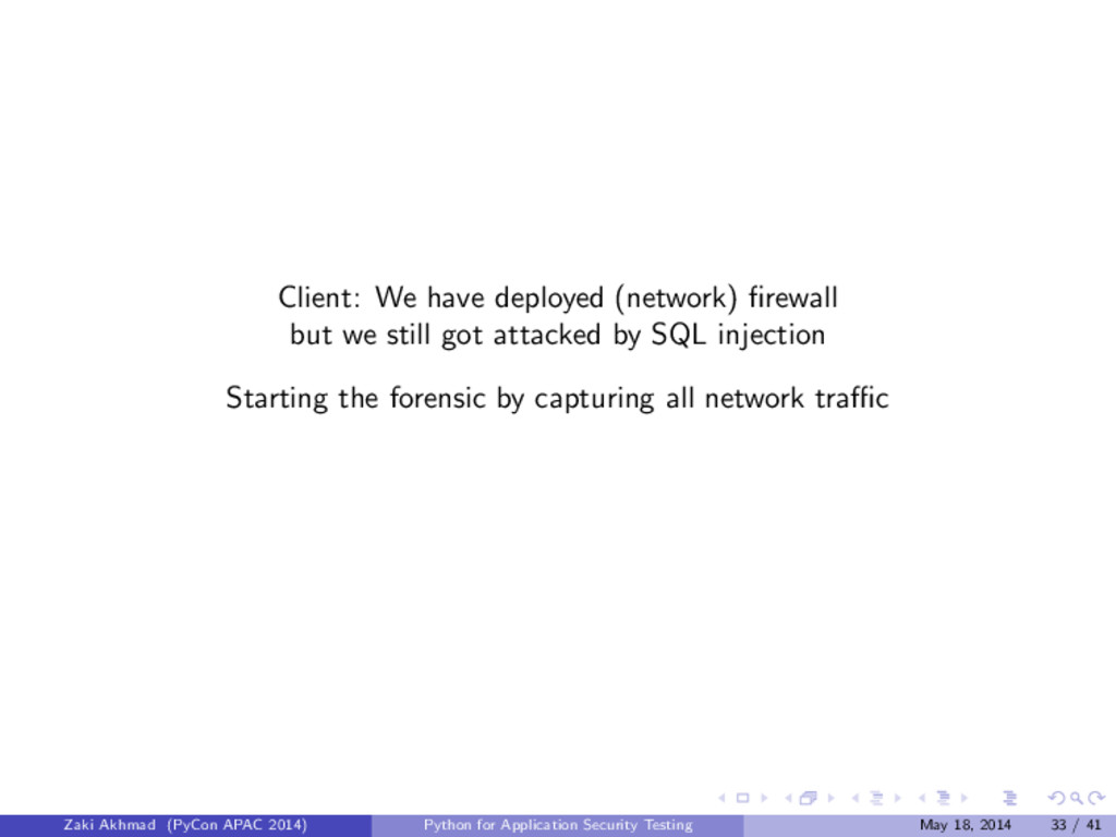 Client: We have deployed (network) firewall but ...