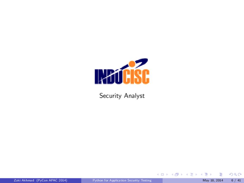 Security Analyst Zaki Akhmad (PyCon APAC 2014) ...