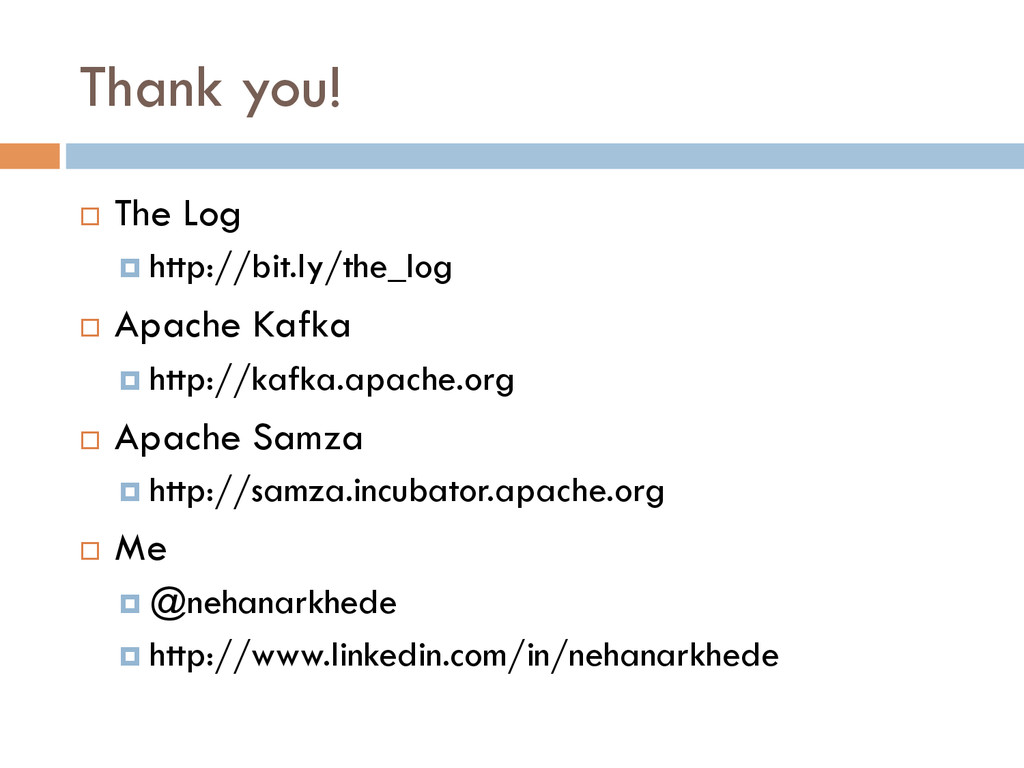 Thank you! ¨ The Log ¤ http://bit.ly/the_lo...