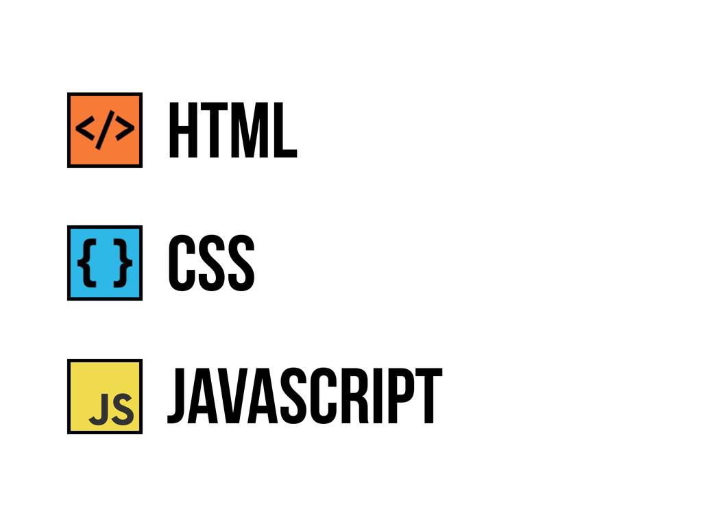 CSS JavaScript HTML