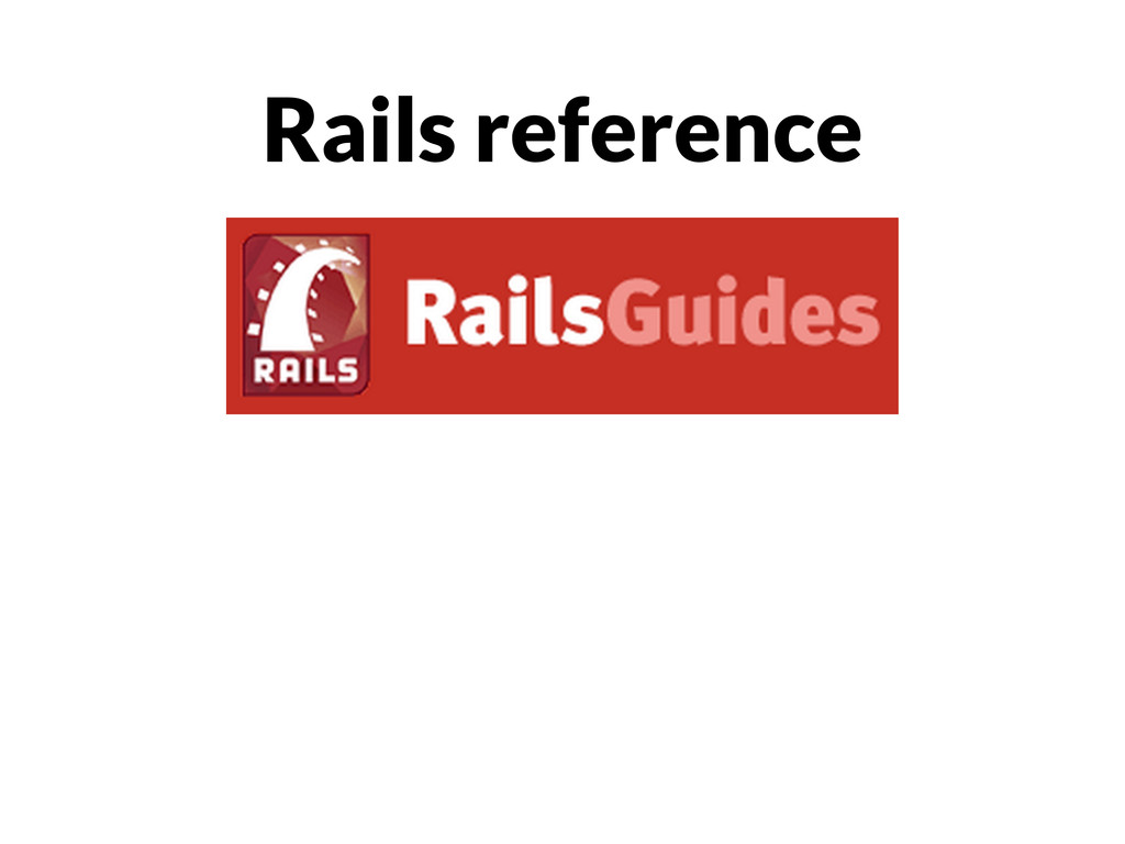 Rails reference