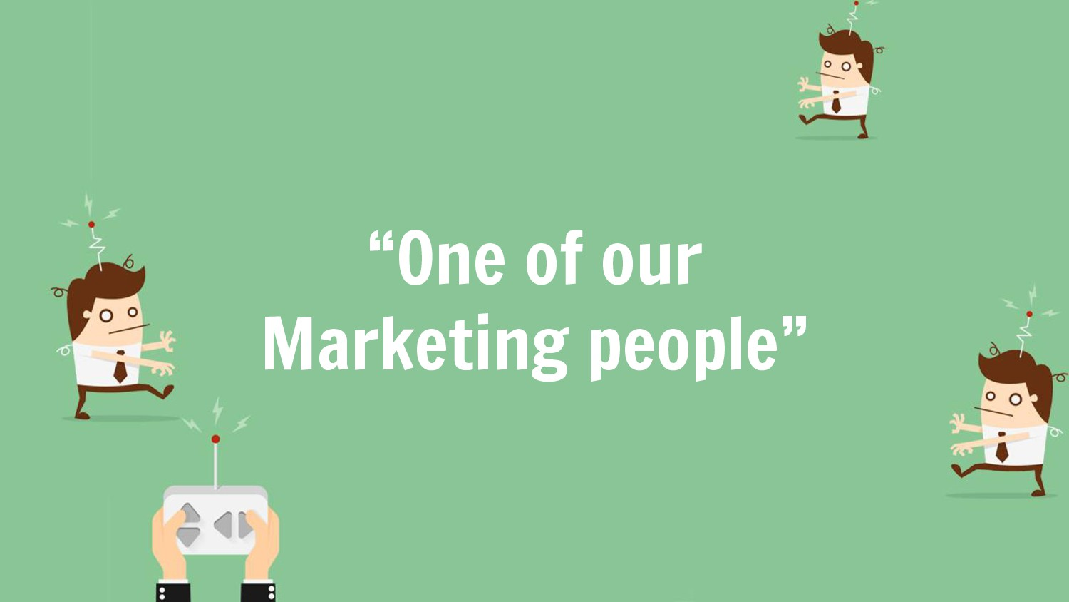 """One of our Marketing people"""
