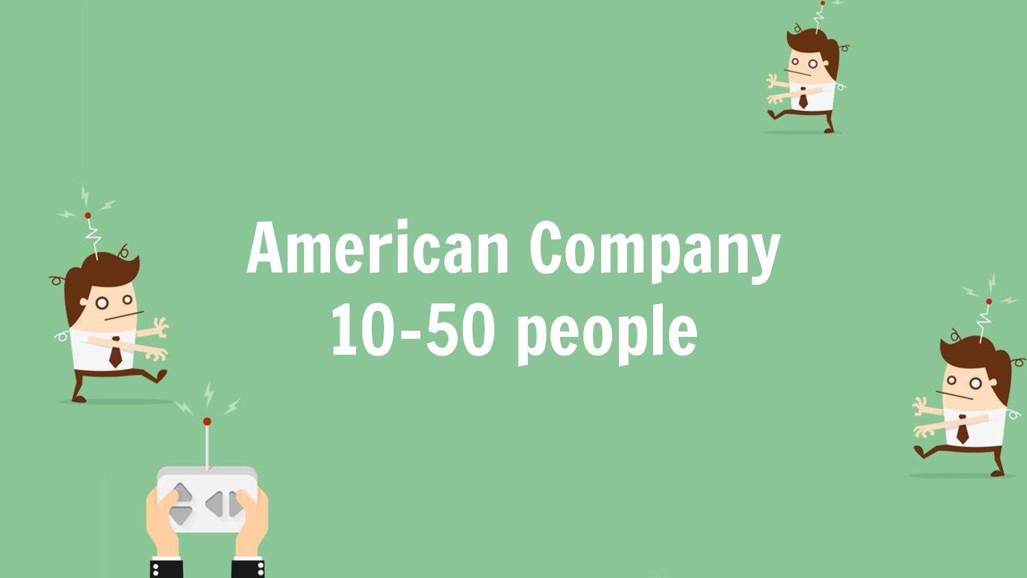 American Company 10-50 people