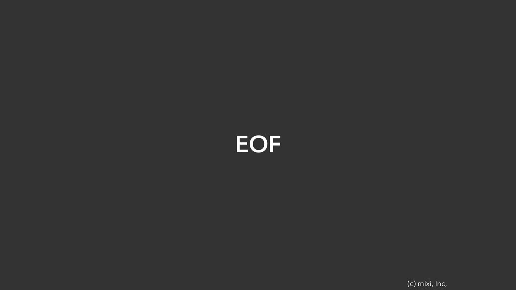 (c) mixi, Inc, EOF