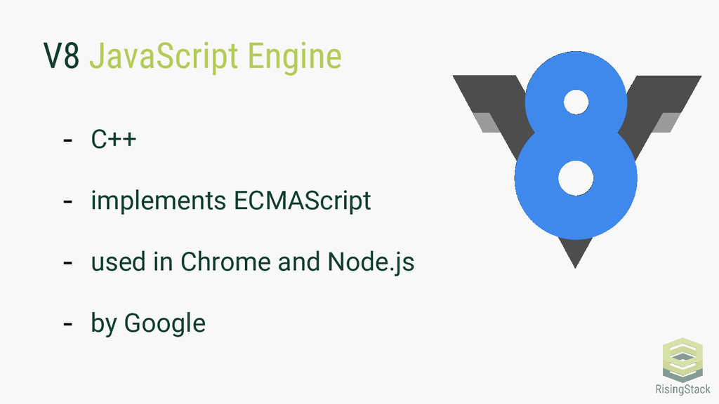 V8 JavaScript Engine - C++ - implements ECMAScr...
