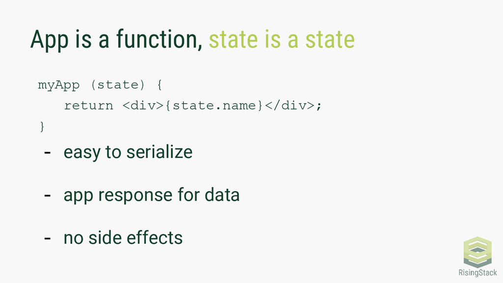 App is a function, state is a state myApp (stat...