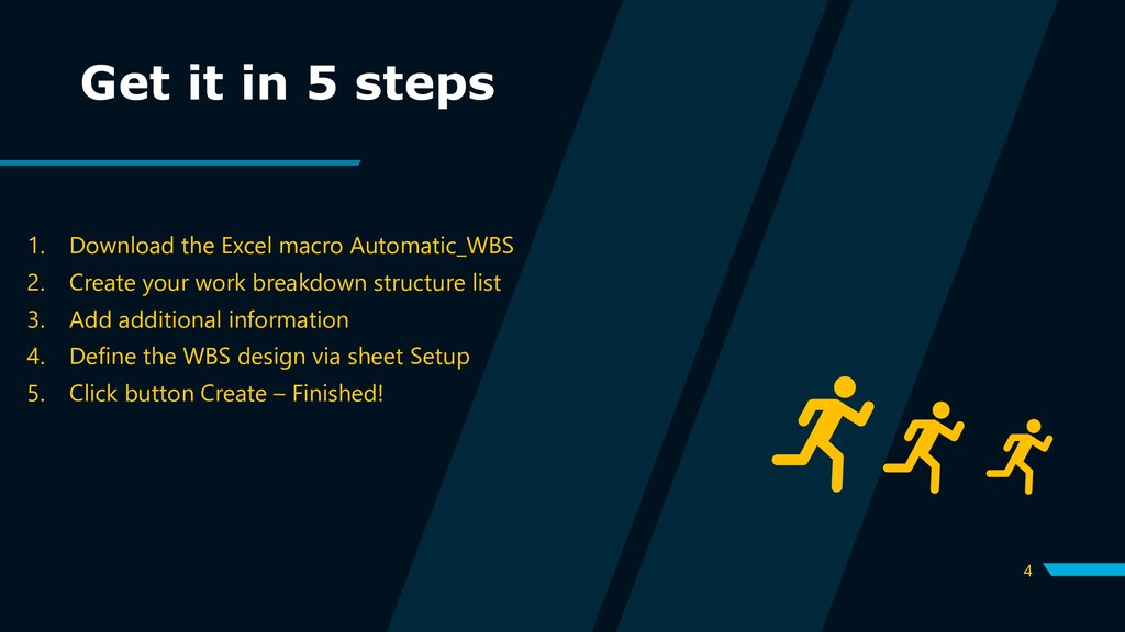 4 Get it in 5 steps 1. Download the Excel macro...