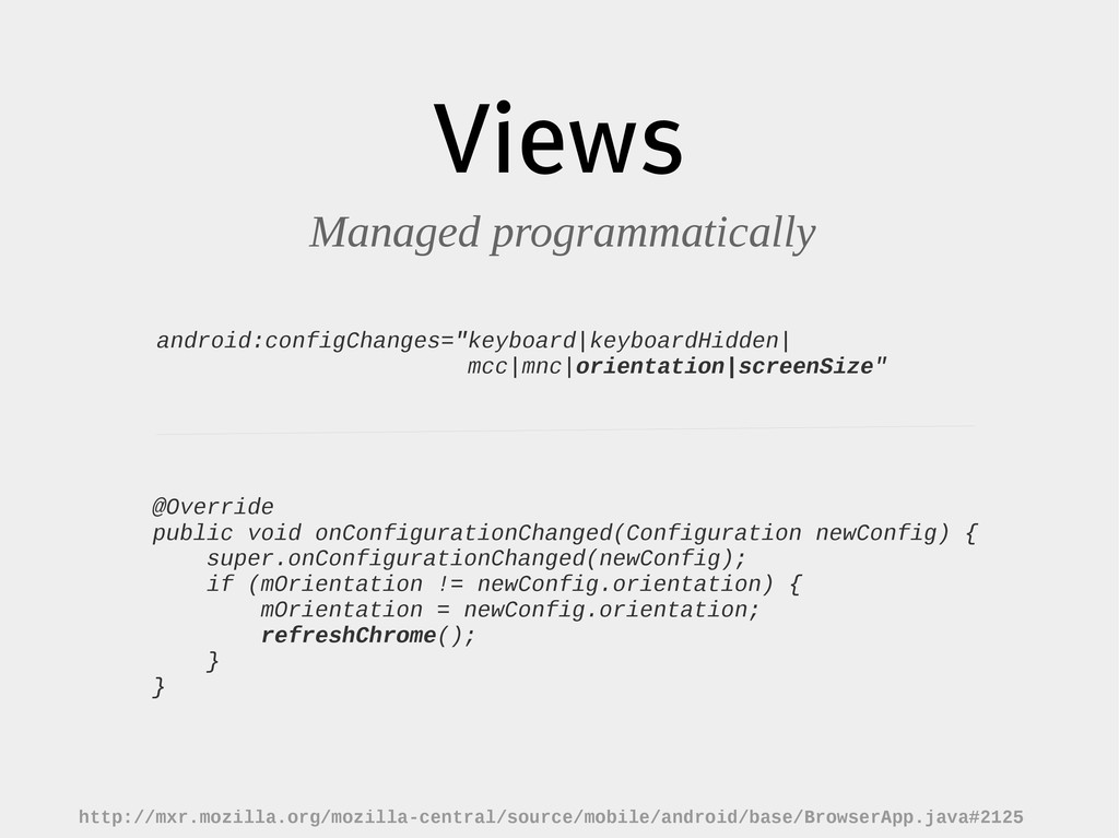 Views Managed programmatically http://mxr.mozil...