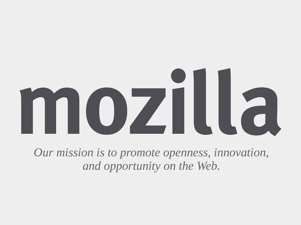 Our mission is to promote openness, innovation,...