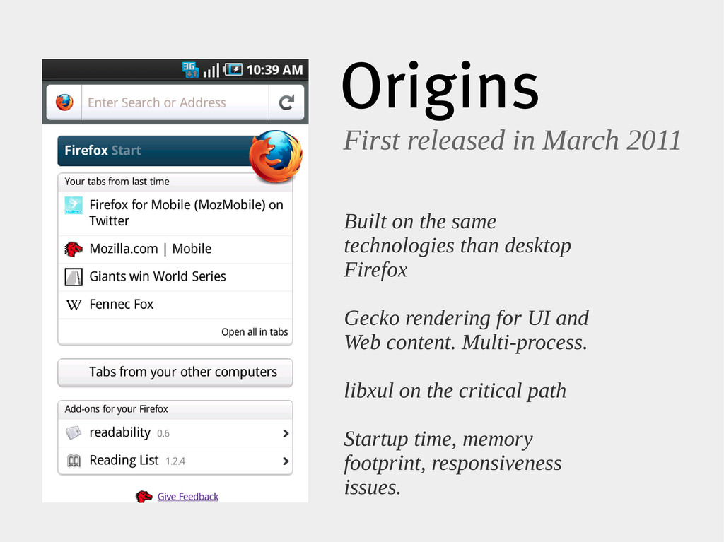 Origins First released in March 2011 Built on t...