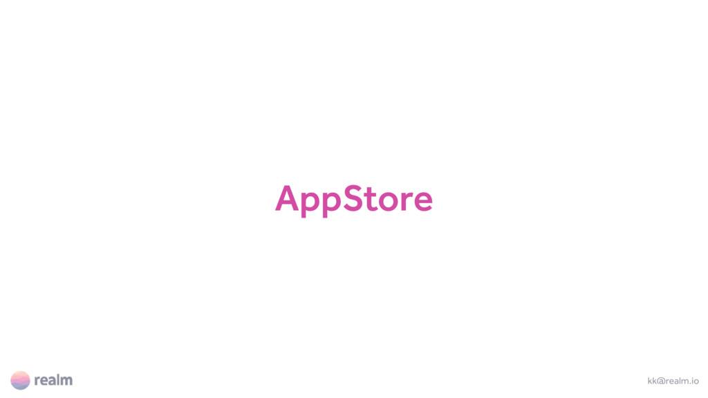 AppStore kk@realm.io