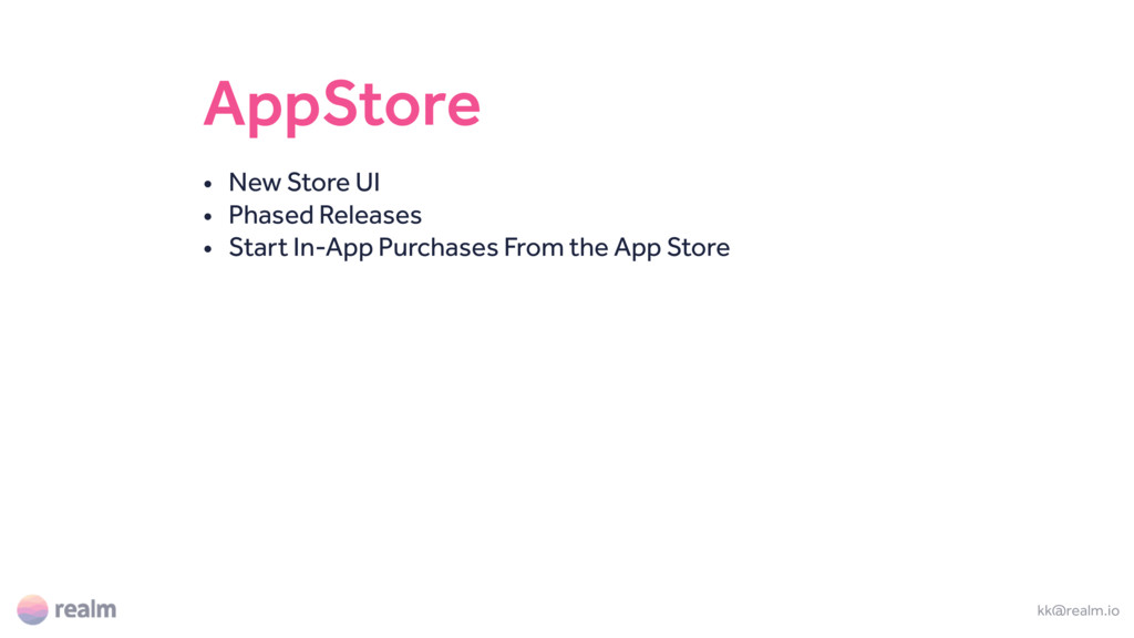 AppStore • New Store UI • Phased Releases • Sta...