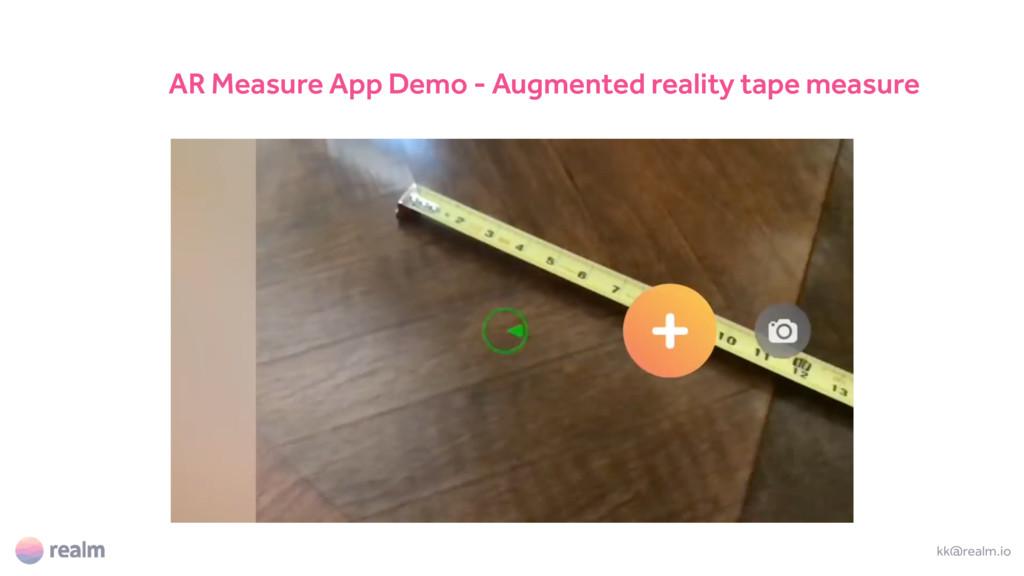 kk@realm.io AR Measure App Demo - Augmented rea...