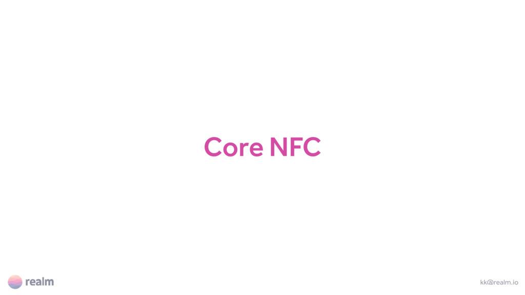 Core NFC kk@realm.io
