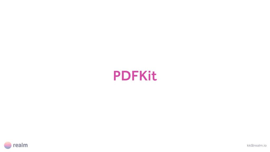 PDFKit kk@realm.io