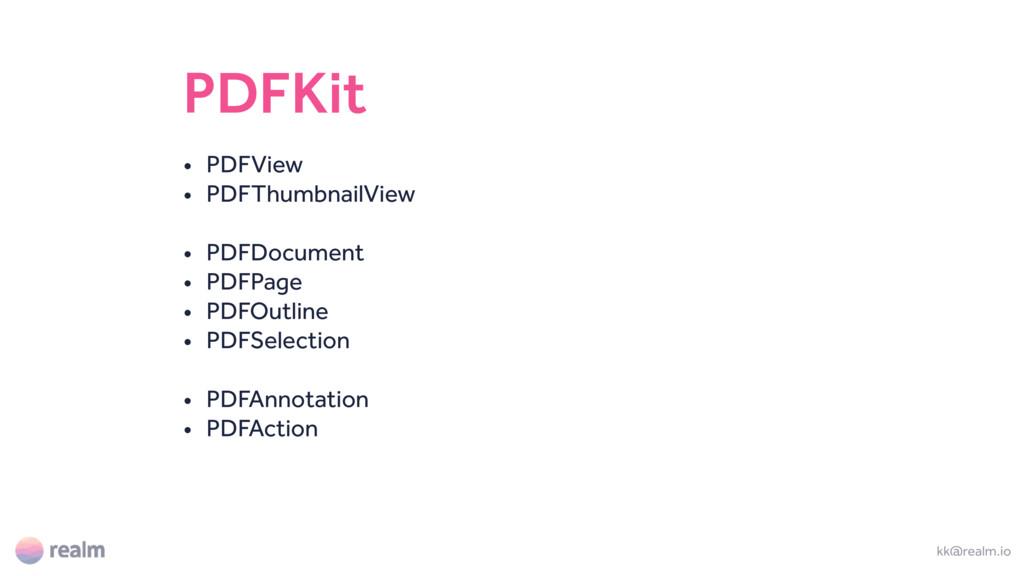 PDFKit • PDFView • PDFThumbnailView • PDFDocume...