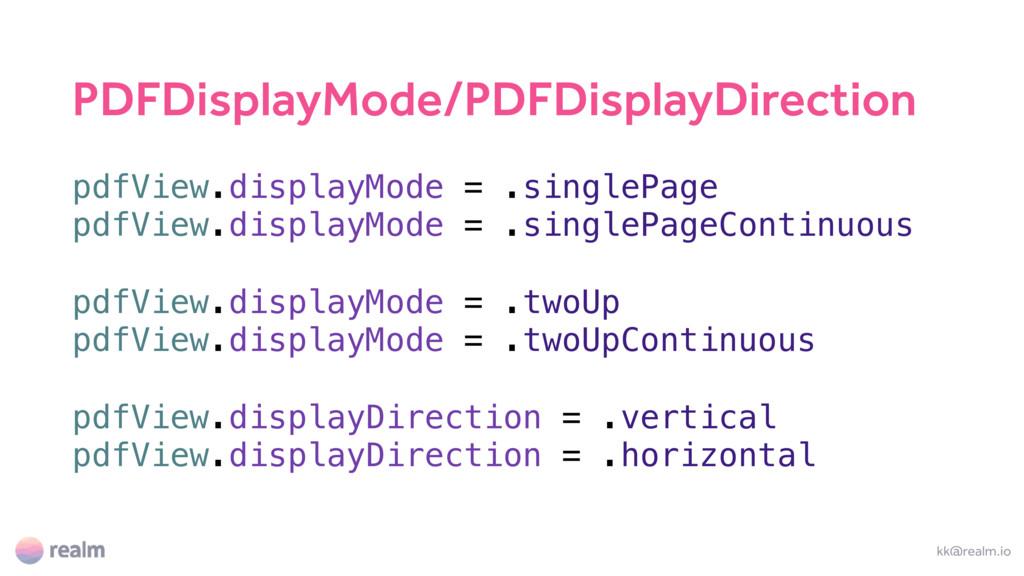 kk@realm.io pdfView.displayMode = .singlePage p...
