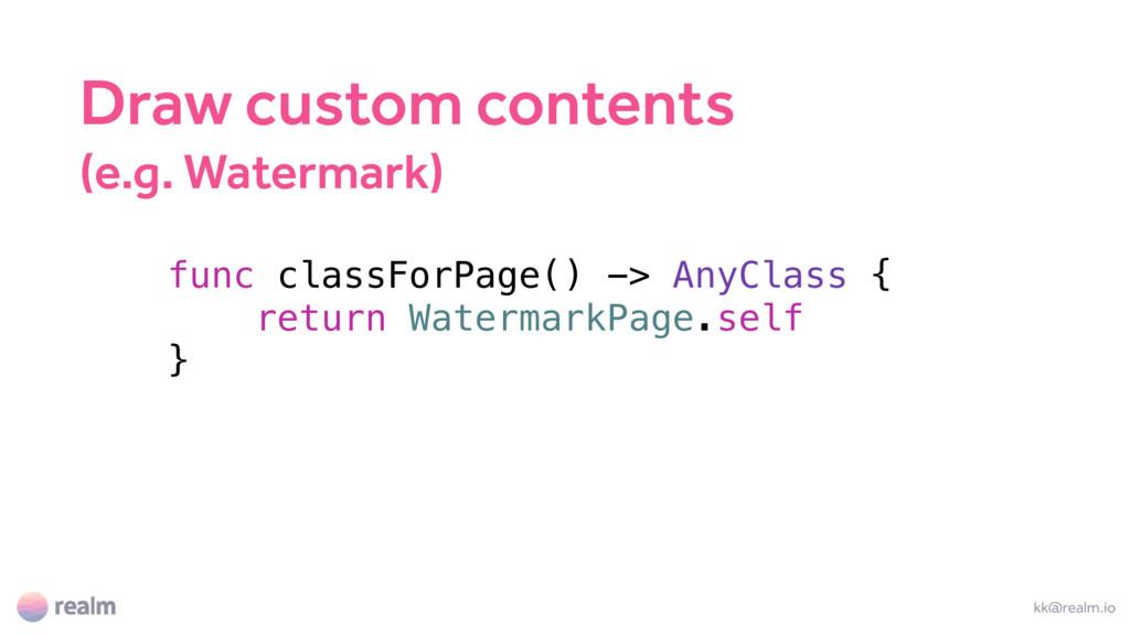 kk@realm.io func classForPage() -> AnyClass { r...