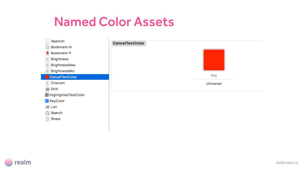 kk@realm.io Named Color Assets