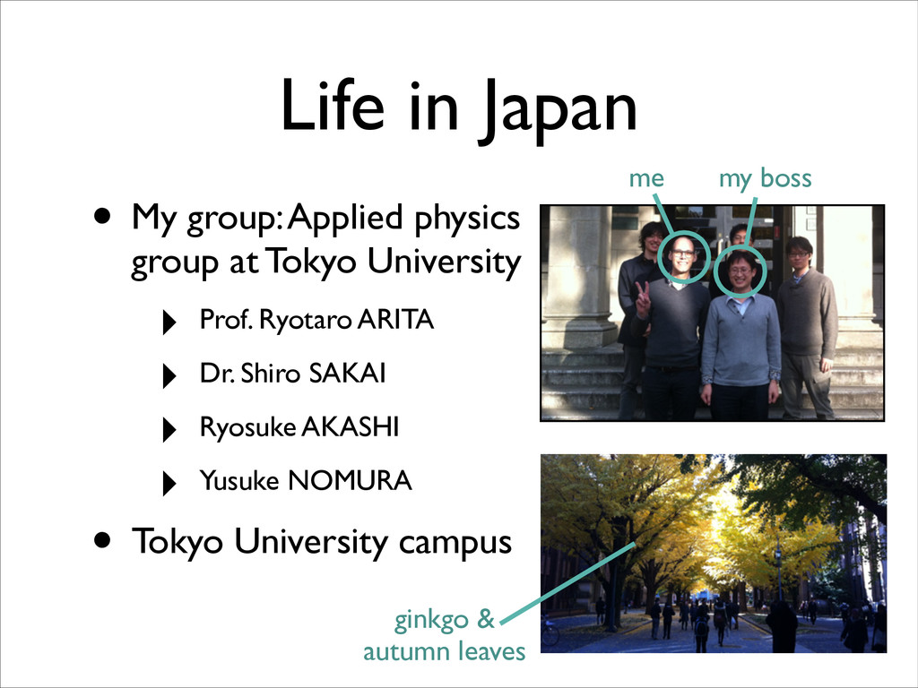 • My group: Applied physics group at Tokyo Univ...