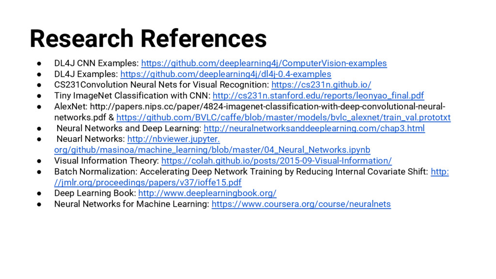 @nyghtowl Research References ● DL4J CNN Exampl...